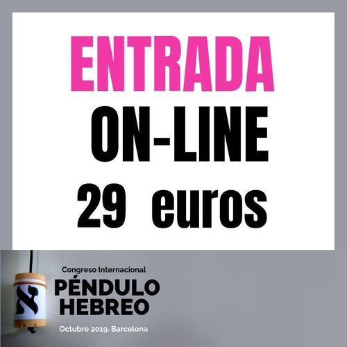 ENTRADA ON-LINE CONGRESO INTERNACIONAL PÉNDULO HEBREO